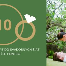 10 tipov ako byť fit do svadobných šiat v štýle Ponteo